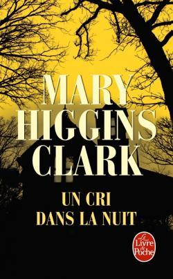 Un cri dans la nuit por Mary Higgins Clark, Anne Damour