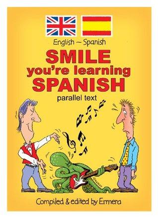 R U Joking? Smile- You're learning Spanish