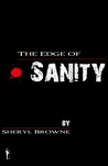 The Edge of Sanity by Sheryl Browne