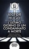 L'ultimo giorno di un condannato a morte by Victor Hugo