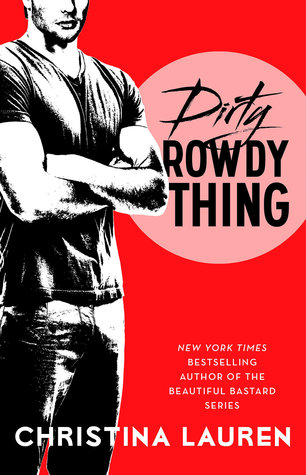Dirty Rowdy Thing Book Cover