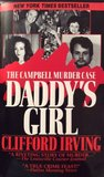 DADDY'S GIRL: The Campbell Murder Case by Clifford Irving