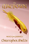 The Maebown (Weald Fae Journals, #4)