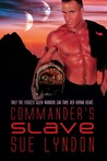 Commander's Slave (Alien Warriors #2)