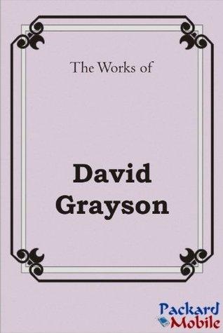 The Works: David Grayson