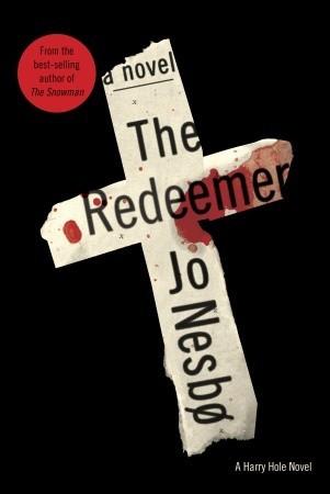 The Redeemer (Harry Hole, #6)
