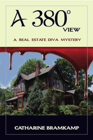 A 380 Degree View (Real Estate Diva Mysteries #4)