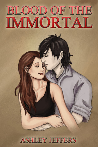 Blood of the Immortal by Ashley Jeffers