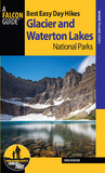 Best Easy Day Hikes Glacier and Waterton Lakes National Parks, 3rd