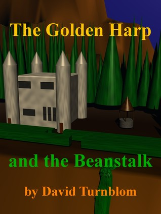 The Golden Harp and the Beanstalk (Volume 1)