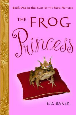 The Frog Princess (Tales of the Frog Pri...