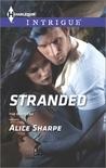 Stranded by Alice Sharpe