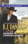Wedding at Cardwell Ranch (Cardwell Cousins, #3)