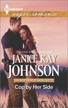 Cop by Her Side by Janice Kay Johnson