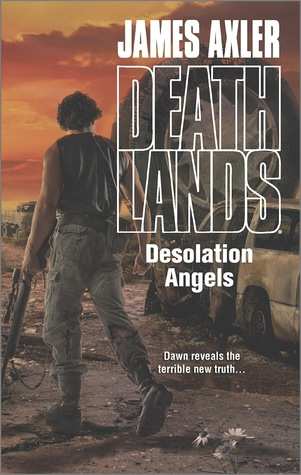 Desolation Angels by James Axler
