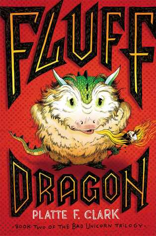 Fluff Dragon (Bad Unicorn, #2)