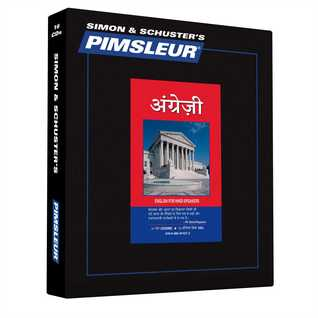 Pimsleur English for Hindi Speakers Level 1 CD: Learn to Speak and Understand English as a Second Language with Pimsleur Language Programs