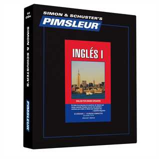 Pimsleur English for Spanish Speakers Level 1 CD: Learn to Speak and Understand English for Spanish with Pimsleur Language Programs