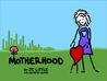 Motherhood by J.C. Little