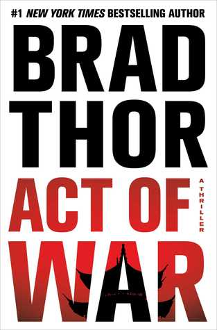 Act of War (Scot Harvath, #13)