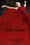 Undone by Jessica Roe