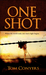 One Shot by Tom Conyers