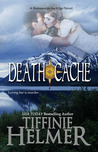 Death Cache (Romance on the Edge, #4)