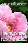 Peony Street (Rose Hill Mysteries #4)