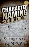 The Character Naming Sourcebook by Sherrilyn Kenyon