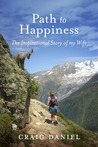 Path to Happiness by Craig Daniel