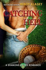Catching Hell(The Diamond Brides 2)