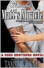 Maybe Matts Miracle(The Reed Brothers 4)