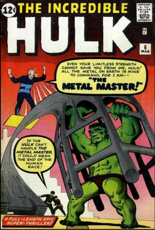 The Incredible Hulk vs. The Metal Master (#6)