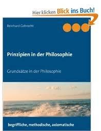 Prinzipien in der Philosophie: Grundsatze in der Philosophie