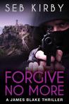 Forgive No More