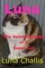 Luna the Autobiography of a Super Cat by Luna Challis