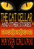 The Cat Cellar and Other Stories