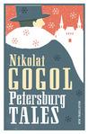 Petersburg Tales by Nikolai Gogol