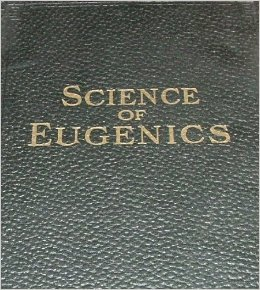 The Science of Eugenics and Sex Life: The Laws of Nature Revealed