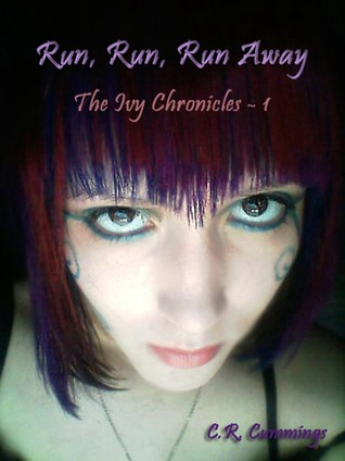 Run, Run, Run Away(The Ivy Chronicles 1)