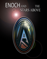 Enoch and the Stars Above