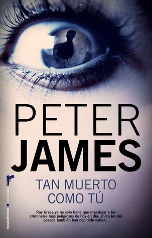 Tan muerto como tu(Roy Grace  6) - Peter James