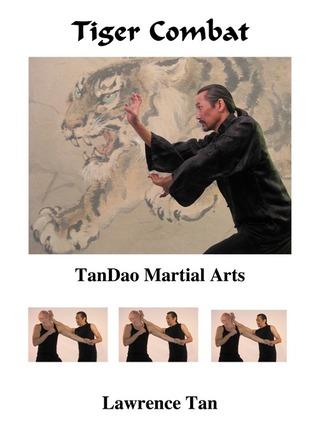 Tiger Combat: TanDao Martial Arts