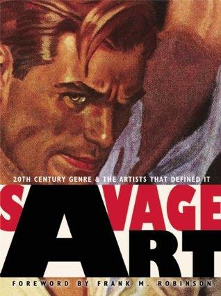 Savage Art by Tim Underwood