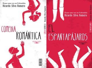 Érase una vez en Colombia: Comedia romántica y El espantapajaros