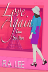 Love Again Love for Them by R.A. Lee