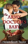 The Army Doctor's Baby (Army Doctor's Baby, #1)