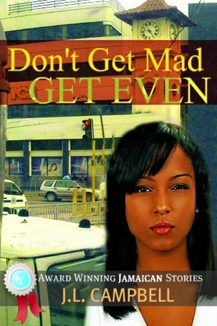 Don't get Mad...Get Even