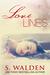 LoveLines by S. Walden