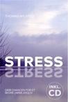 Stress - Grib Chancen For Et Bedre (Arbejds)Liv
